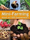 Mini-Farming - Autak auf 1000 Quadratmetern